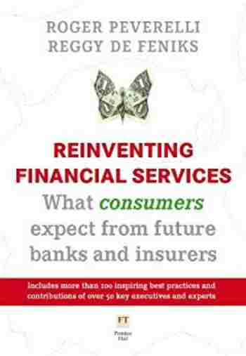 https://www.amazon.com/Reinventing-Financial-Services-consumers-insurers-ebook/dp/B005GAAZ6S