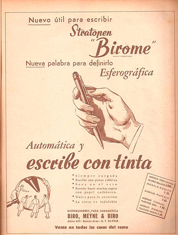 "Advertising in the Argentinean magazine Leoplán in 1945 promoting the first commercial ballpoint pen, or ""birome"" / Image: anonymous"