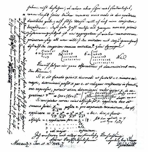 The famous Goldbach Conjecture first appeared in a letter addressed to Euler by Christian Goldbach. Source: Departament of Mathematics and Statistics - Dalhousie University