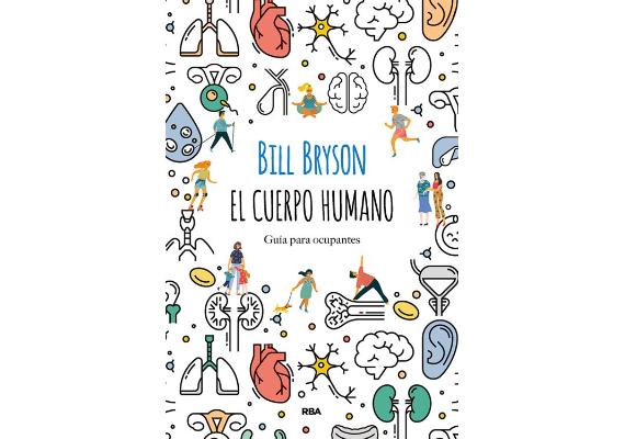BBVA-OpenMind-Materia-10 libros de ciencia para este verano-1 Libros 2020 ESP-EL CUERPO HUMANO: GU�A PARA OCUPANTES Bill Bryson (RBA, 2020)