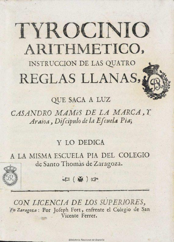 BBVA-OpenMind-Un nombre en clave para la primera científica española-María_Andrea_Casamayor_ 3-El Tyrocinio arithmetico es el primer libro de ciencias publicado por una mujer en España. Fuente: Biblioteca Nacional de España