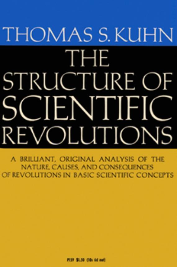BBVA-OpenMind-Structure-of-scientific-revolutions-The Structure of Scientific Revolutions (Thomas Kuhn, 1962)