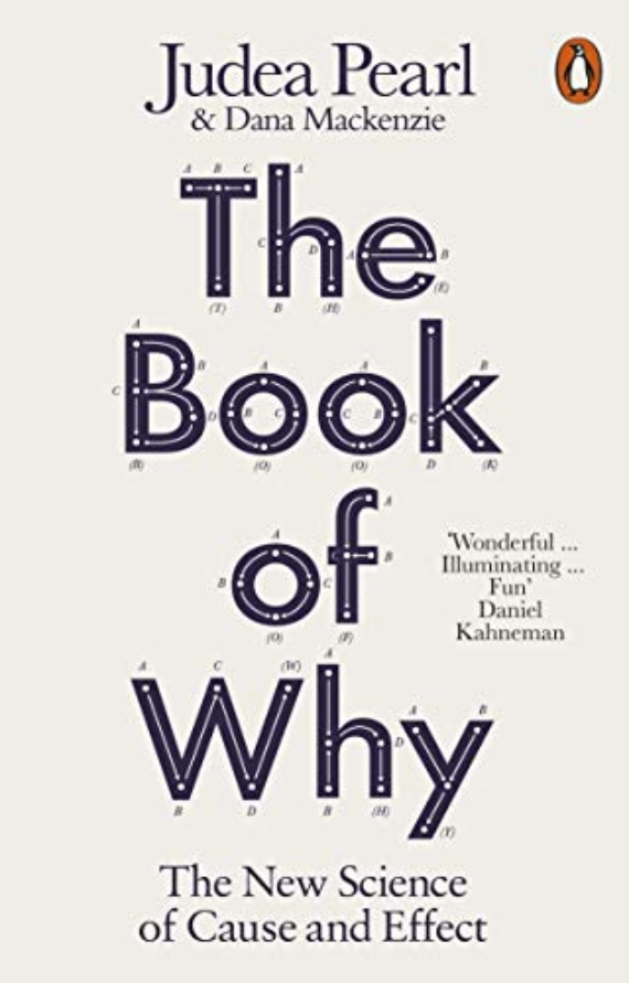 BBVA-OpenMind-The book of WHY-The Book of Why: The New Science of Cause and Effect (Judea Pearl and Dana McKenzie)