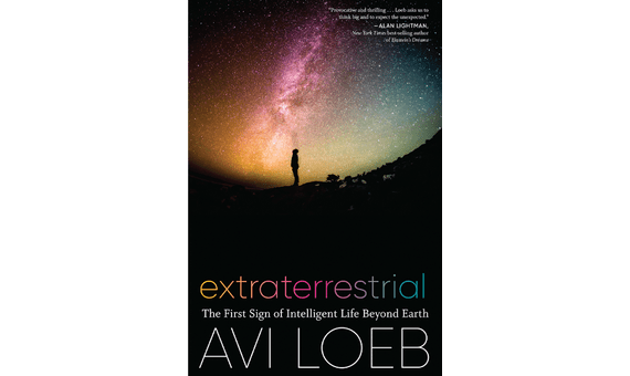 BBVA-OpenMind-Books summer 2021 The First Sign of Intelligent Life Beyond Earth 6-Extraterrestrial: The First Sign of Intelligent Life Beyond Earth by Avi Loeb (Houghton Mifflin Harcourt, 2021)