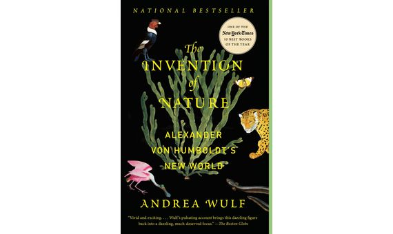 BBVA-OpenMind-Books summer 2021 The Invention of Nature 5-The Invention of Nature: Alexander von Humboldt's New World by Andrea Wulf (Knopf, 2015)