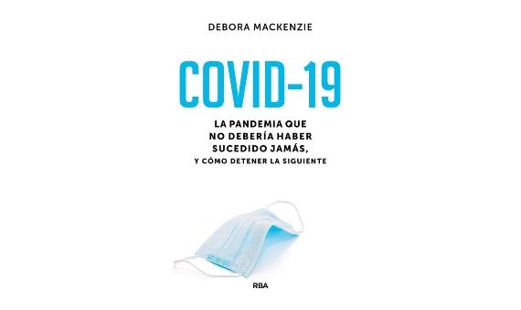 BBVA-OpenMind-Lecturas 2021 -La pandemia que no deberia haber sucedido jamas y como detener la siguiente-Debora Mackenzie-9