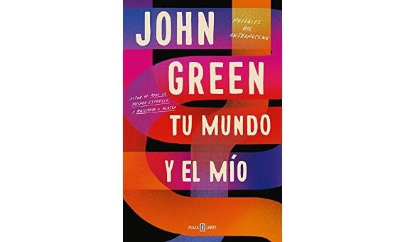BBVA-OpenMind-Lecturas 2021-Tu mundo y el mio -Postales del Antropoceno- John Green 4