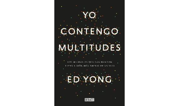 BBVA-OpenMind-Lecturas 2021-Yo contengo multitudes Los microbios que nos habitan y una vision mas amplia de la vida-Ed Yong-5